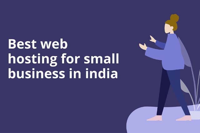 Best web hosting for small business in India