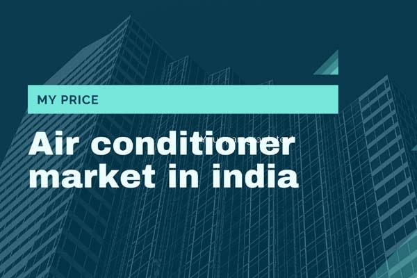 Air conditioner market in india
