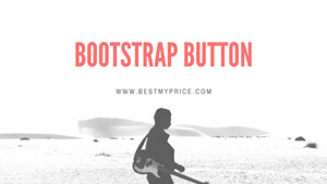 Bootstrap Button use for website form
