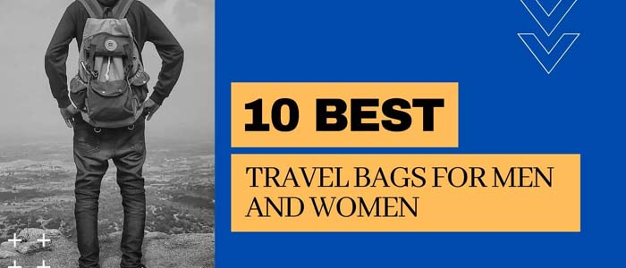 10 best travel bags for men and women in 2020