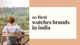 10 best watch brands in India popular in 2020