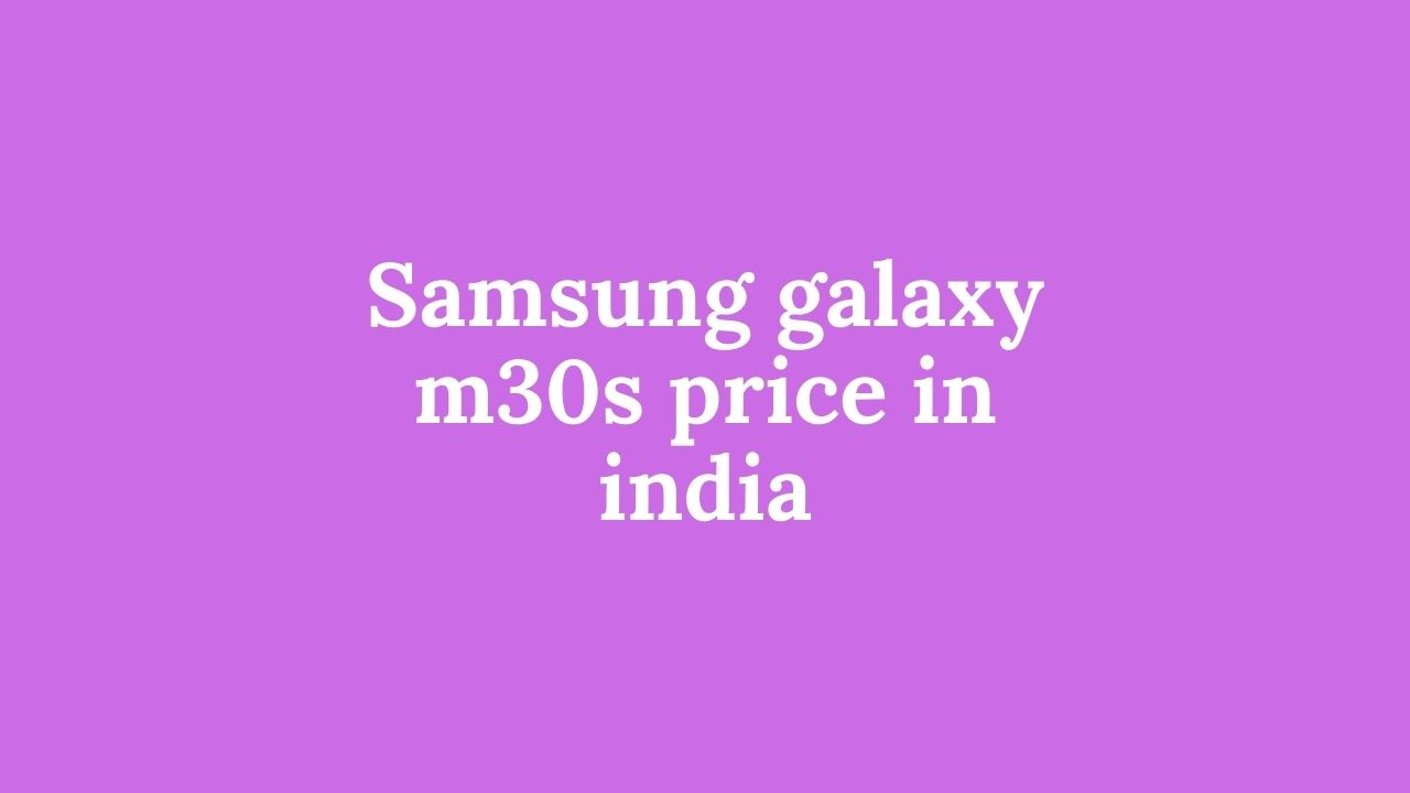 Samsung-galaxy-m30s-price-in-india
