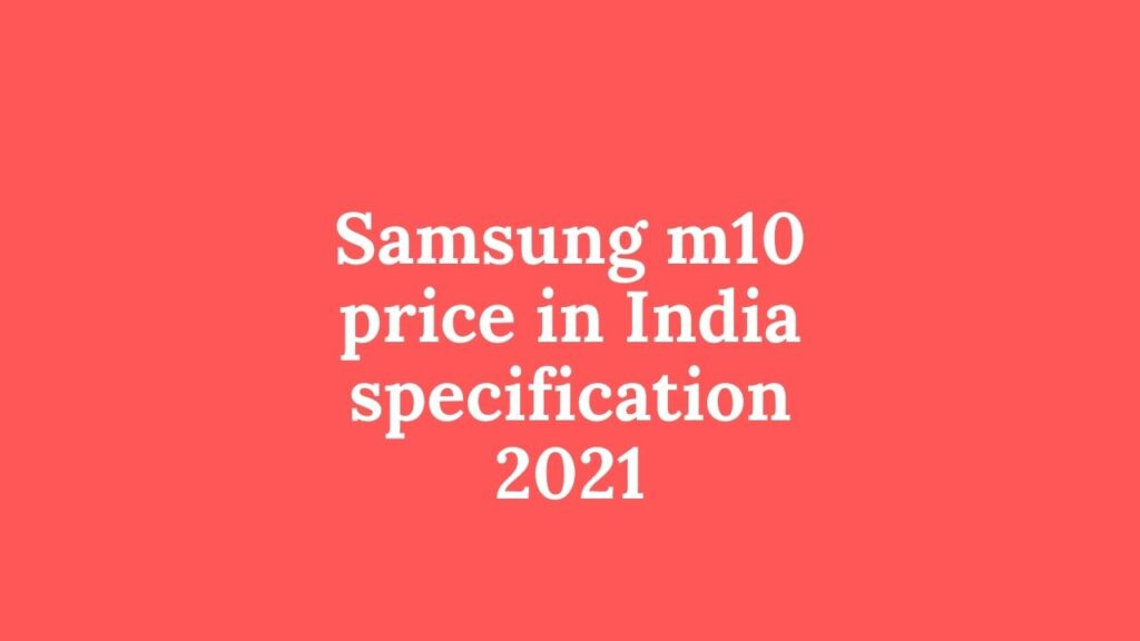 Samsung-m10-price-in-India-specification