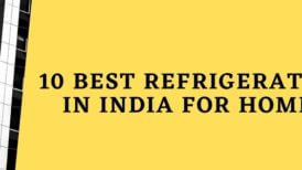 10 best refrigerator in India for home  2020