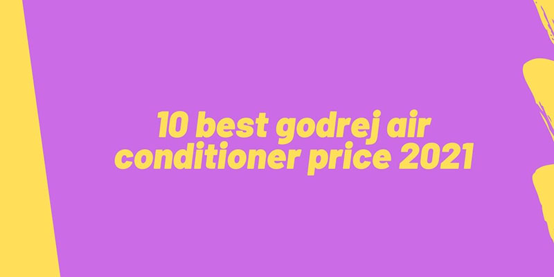 10-best-godrej-air-conditioner-price