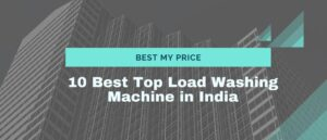10best top load washing machine in india