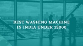 Best washing machine in India under 15000