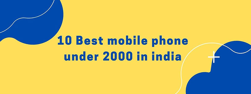 mobile phone under 2000